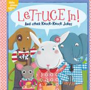 LETTUCE IN! by Tina Gallo