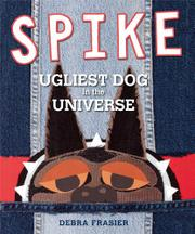 SPIKE by Debra Frasier