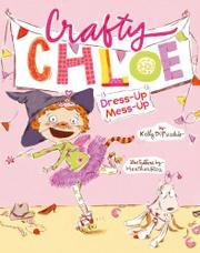 CRAFTY CHLOE by Kelly DiPucchio