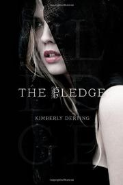 THE PLEDGE by Kimberly Derting