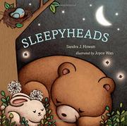 SLEEPYHEADS by Sandra J. Howatt