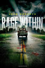 RAGE WITHIN by Jeyn Roberts