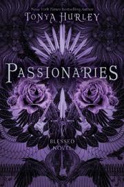 PASSIONARIES by Tonya Hurley