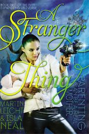 A STRANGER THING by Martin Leicht
