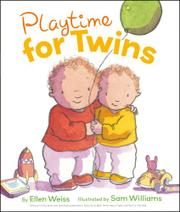 PLAYTIME FOR TWINS by Ellen Weiss