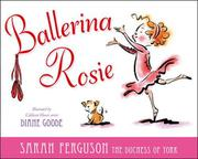 BALLERINA ROSIE by Sarah Ferguson