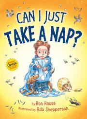 CAN I JUST TAKE A NAP? by Ron Rauss