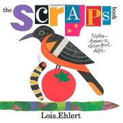 THE SCRAPS BOOK by Lois Ehlert