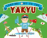 Book Cover for TAKE ME OUT TO THE YAKYU