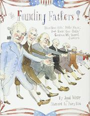 THE FOUNDING FATHERS! by Jonah Winter
