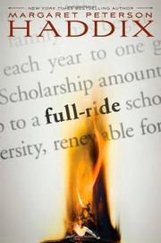 FULL RIDE by Margaret Peterson Haddix