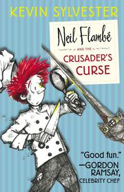 Book Cover for NEIL FLAMBÉ AND THE CRUSADER'S CURSE