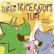 THE THREE TRICERATOPS TUFF by Stephen Shaskan