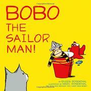 BOBO THE SAILOR MAN! by Eileen Rosenthal