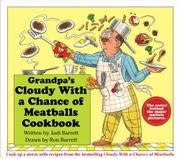 GRANDPA'S CLOUDY WITH A CHANCE OF MEATBALLS COOKBOOK by Judi Barrett