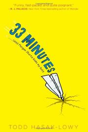 33 MINUTES by Todd Hasak-Lowy