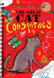 THE GREAT CAT CONSPIRACY by Katie Davies