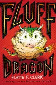 FLUFF DRAGON by Platte F. Clark