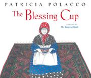 THE BLESSING CUP by Patricia Polacco