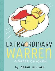 EXTRAORDINARY WARREN by Sarah Dillard