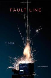 FAULT LINE by C. Desir