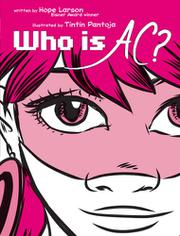 WHO IS AC? by Hope Larson