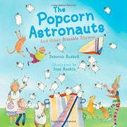 THE POPCORN ASTRONAUTS by Deborah Ruddell