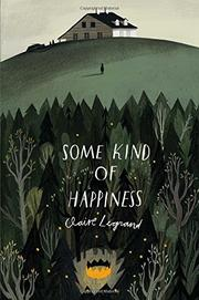 SOME KIND OF HAPPINESS by Claire Legrand