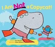 I AM NOT A COPYCAT! by Ann Bonwill