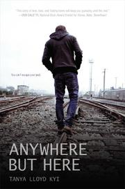 ANYWHERE BUT HERE by Tanya Lloyd Kyi