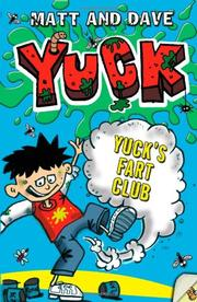 YUCK'S FART CLUB AND YUCK'S SICK TRICK by Matt and Dave
