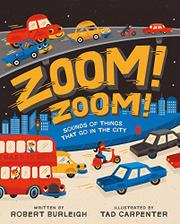 ZOOM! ZOOM! by Robert Burleigh