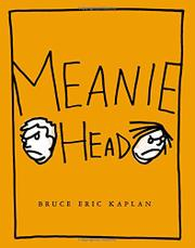 MEANIEHEAD by Bruce Eric Kaplan