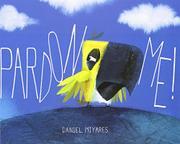 PARDON ME! by Daniel Miyares