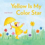 YELLOW IS MY COLOR STAR by Judy Horacek