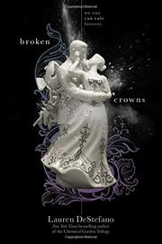 BROKEN CROWNS by Lauren DeStefano