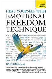 Heal Yourself With Emotional Freedom Technique by John Freedom