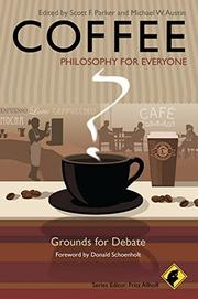 COFFEE: GROUNDS FOR DEBATE by Scott F. Parker
