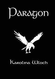 Paragon by Karolina Wloch