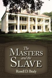 THE MASTERS AND THE SLAVE by Russell D. Brady