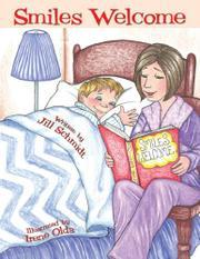 SMILES WELCOME by Jill Schmidt