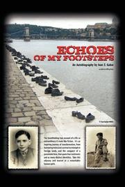 ECHOES OF MY FOOTSTEPS by Ivan Z. Gabor