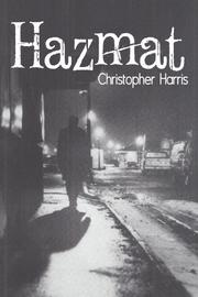 HAZMAT by Christopher Harris