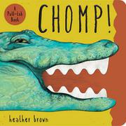 CHOMP! by Heather Brown