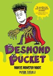 DESMOND PUCKET MAKES MONSTER MAGIC by Mark Tatulli