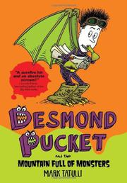 DESMOND PUCKET AND THE MOUNTAIN FULL OF MONSTERS by Mark Tatulli