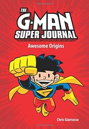 AWESOME ORIGINS by Chris Giarrusso