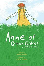 ANNE OF GREEN GABLES by Mariah Marsden