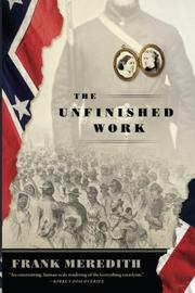 THE UNFINISHED WORK by Frank Meredith