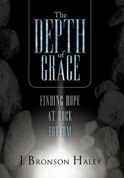 The Depth of Grace by J. Bronson Haley